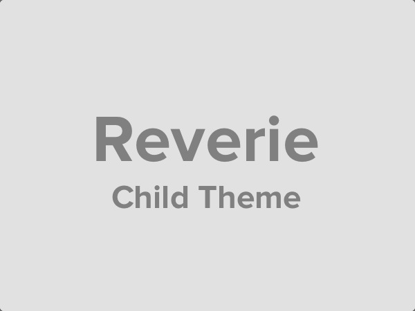 Reverie Child Theme on Github Now